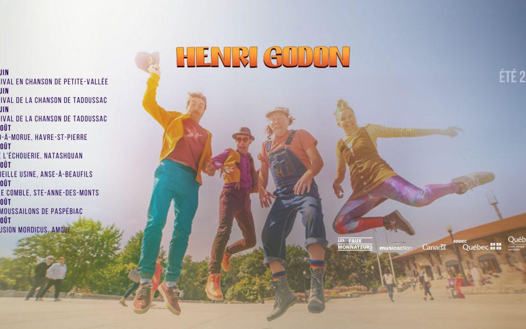 Une tournée estivale pour Henri Godon!